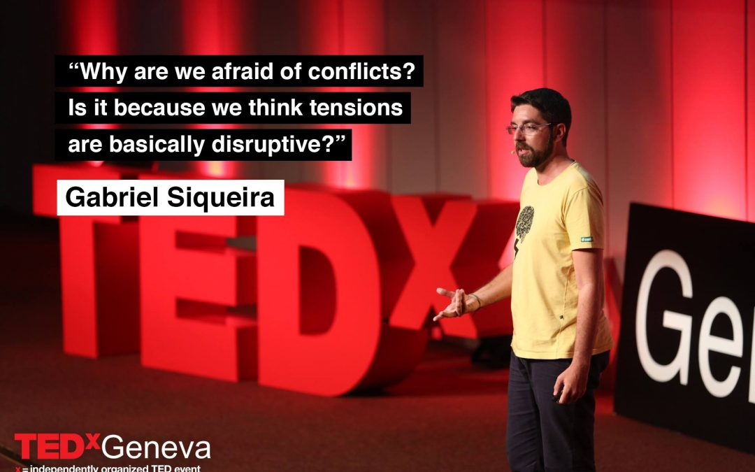 Gabriel Siqueira TEDx Geneva: Let's include conflicts in our plans!
